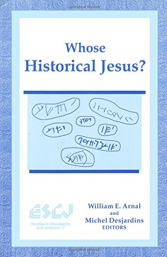 Whose Historical Jesus? (Studies in Christianity and Judaism)