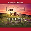 Shotgun Bride Audiobook by Linda Lael Miller Narrated by Jack Garrett