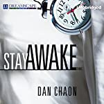 Stay Awake: Stories | Dan Chaon