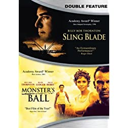 Sling Blade / Monsters Ball