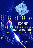 Körper, Geist & Gene: Eine Einführung in das Human Design System