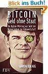 Bitcoin - Geld ohne Staat: Die digita...