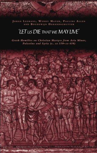 'Let us die that we may live': Greek homilies on...