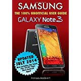 Samsung Galaxy Note 3: The 100% Unofficial User Guide by Aaron Halbert  (Dec 1, 2013)