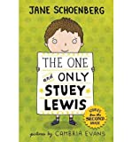 img - for [ The One and Only Stuey Lewis: Stories from the Second Grade (Stuey Lewis #1) ] By Schoenberg, Jane ( Author ) [ 2011 ) [ Hardcover ] book / textbook / text book