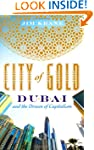 City of Gold: Dubai and the Dream of...