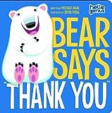 Michael S. Dahl Bear Says