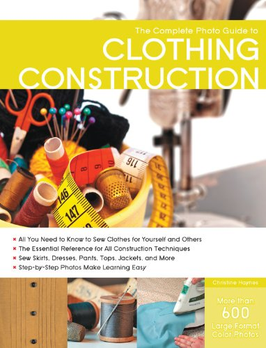 Why Should You Buy Complete Photo Guide to Clothing Construction