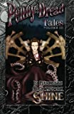 Penny Dread Tales: Volume III: In Darkness Clockwork Shine (Volume 3)