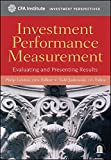 img - for Investment Performance Measurement: Evaluating and Presenting Results book / textbook / text book