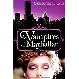 Les Vampires de Manhattanpar Melissa De la Cruz