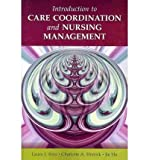 img - for [(Introduction to Care Coordination and Nursing Management)] [Author: Laura J. Fero] published on (September, 2010) book / textbook / text book