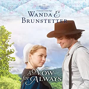 A Vow for Always: The Discovery: A Lancaster County Saga, Book 6 | [Wanda E. Brunstetter]