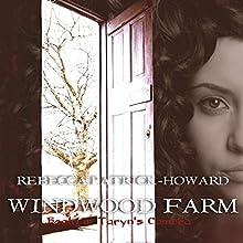 Windwood Farm: Taryn's Camera, Book 1 (       UNABRIDGED) by Rebecca Patrick-Howard Narrated by Lesley Ann Fogle