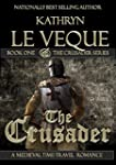 "The Crusader (""The Crusader"" Prequel..."