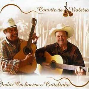 Indio Cachoeira & Cuitelinho - Convite De Violeiro - Amazon.com Music