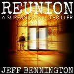 Reunion | Jeff Bennington
