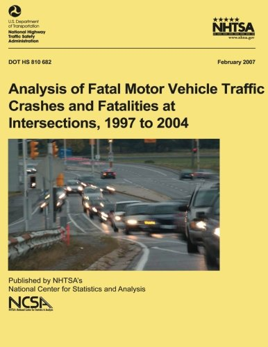 Analysis of fatal motor vehicle traffic crashes and for Department highway safety motor vehicles