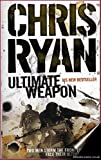 Ultimate Weapon (0099492148) by Ryan, Chris