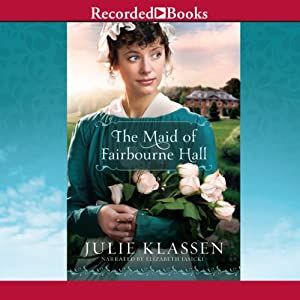 The Maid of Fairbourne Hall | [Julie Klassen]