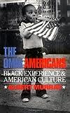 The Omni-americans: Black Experience And American Culture (Da Capo Press Paperback)