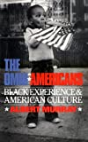The Omni-americans: Black Experience And American Culture (Da Capo Press Paperback) (030680395X) by Murray, Albert