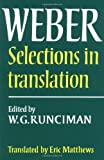 Max Weber: Selections in Translation (0521292689) by Max Weber