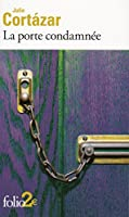 La porte condamnée et autres nouvelles fantastiques