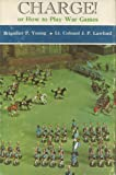 img - for Charge!: Or, How to play war games book / textbook / text book