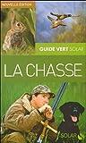 echange, troc Christophe Lorgnier du Mesnil, Jean-Claude Chantelat - La chasse