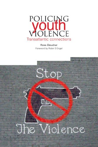 Policing Youth Violence: Transatlantic connections (Institute of Education - Non-Series Titles)