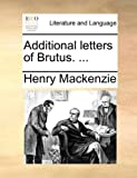 img - for Additional letters of Brutus. ... book / textbook / text book