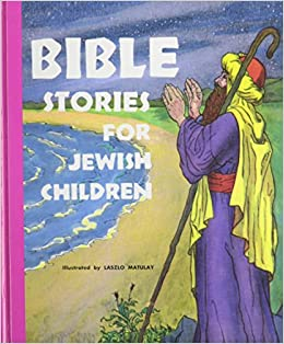 Amazon.com: Bible Stories for Jewish Children: From ...