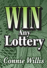 WIN ANY LOTTERY! From Power Ball, Mega Millions & Fantasy 5 To Big 4, Pic 3 & The Daily Numbers!