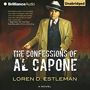 The Confessions of Al Capone | [Loren D. Estleman]