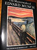The Masterworks of Edvard Munch (0870704923) by Museum of Modern Art (New York, N. Y.)