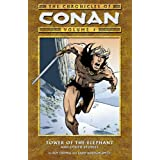 Chronicles of Conan Vol. 1: Tower of the Elephant and Other Storiespar Roy Thomas