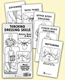 img - for Teaching Dressing Skills: Buttons, Bows and More book / textbook / text book