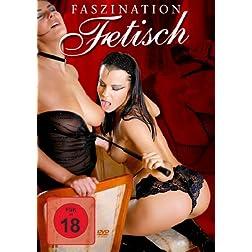 Faszination Fetisch