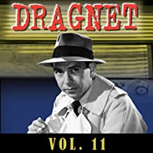 Dragnet Vol. 11  by Dragnet