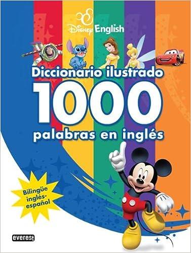 Disney English. Diccionario Ilustrado. 1000 Palabras En Inglés ...