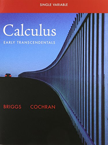 Single Variable Calculus: Early Transcendentals Plus...