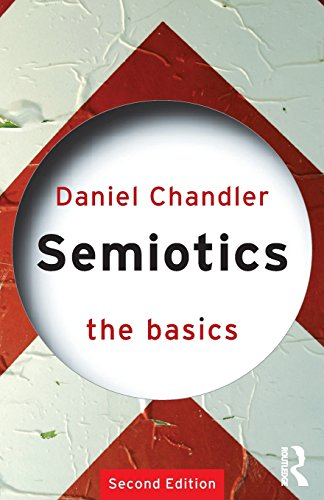 SEMIOTICS THE BASICS