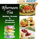 Afternoon Tea (Breakfast Casseroles,...