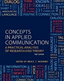 img - for Concepts in Applied Communication: A Practical Analysis of Research and Theory by Bruce C. McKinney (2012-07-01) book / textbook / text book