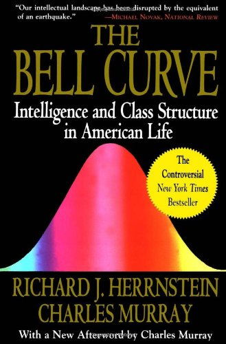 Bell Curve: Intelligence and Class Structure in American...
