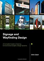 Free Signage and Wayfinding Design: A Complete Guide to Creating Environmental Graphic Design Systems Ebooks & PDF Download