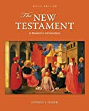 """New Testament : A Students Introduction"""" 6TH EDITION"""
