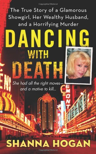 Dancing With Death, by Shanna Hogan