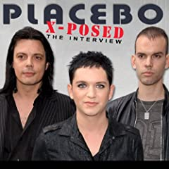 Placebo X-Posed: The Interview